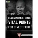 "VOD ""Devastating strikes vital points for street fight"""