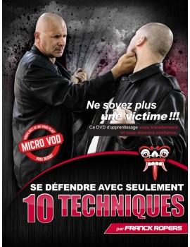 VOD 10 TECHNIQUES - Défenses dans divers situations d'agression et dans divers milieux