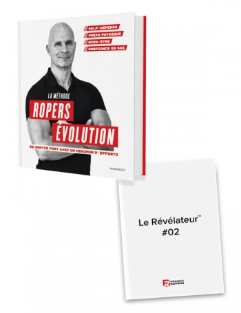 """La méthode Ropers Evolution : Se sentir fort avec un minimum d'efforts + 2 numéros du """"révélateur"""""""